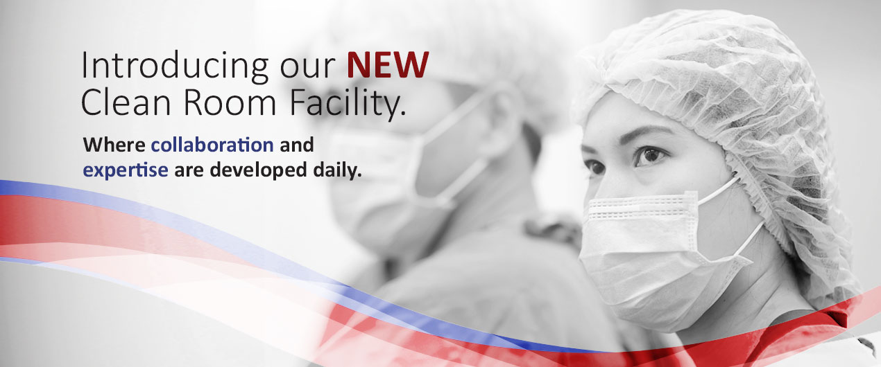 Introducing Our New Clean Room Facility. Where collaboration and expertise are developed daily.